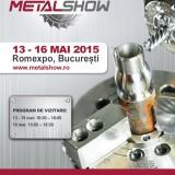 METAL SHOW / 13-16 mai 2015,Romexpo