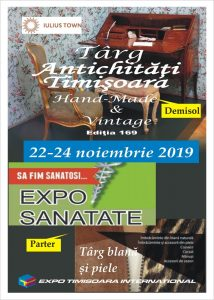 Afis Târgul de Antichităţi – ediția 169 Targ Blanuri Exposanatate Timisoara