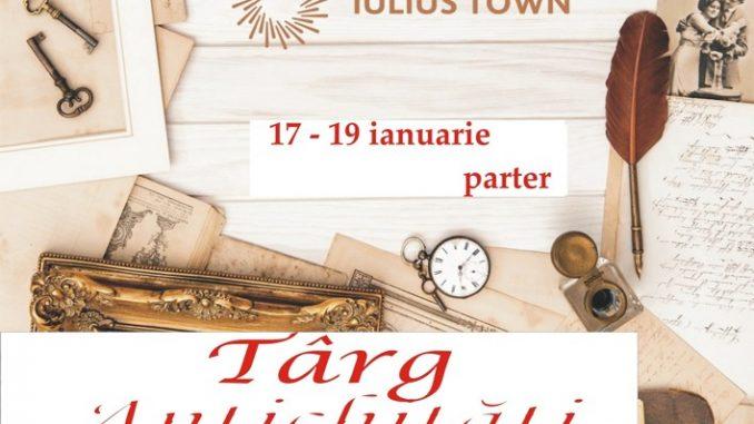 Afis Târgul de Antichităţi & Vintage, Ediţia 171 la Timișoara